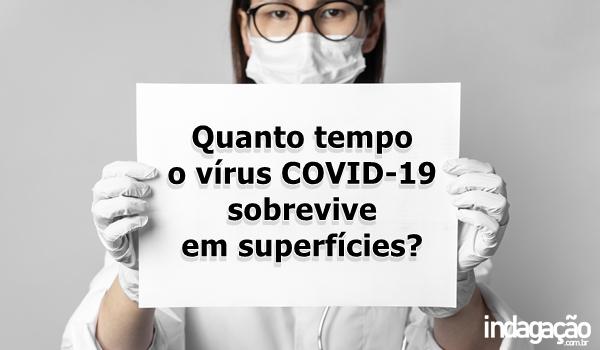 quanto-tempo-o-virus-covid-19-sobrevive-em-superficies