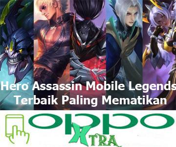 Hero Assassin Mobile Legends Terbaik