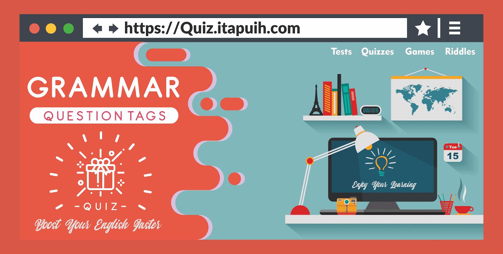 10 Soal Bahasa Inggris Tag Questions dan Jawabannnya
