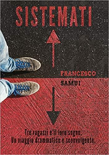 Sistemati, Francesco Samui