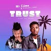 Mr clime ft donchill trust