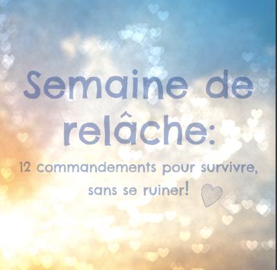 SEMAINE DE RELÂCHE: 12 COMMANDEMENTS!