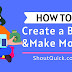 How To Start a Blog and Make Money with a Blog