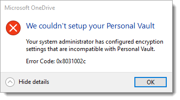 """We couldn't setup your Personal Vault"" – OneDrive Error 0x8031002c"