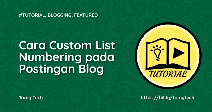Cara Membuat List Numbering pada Postingan Blog