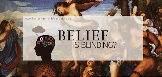Belief is Blinding