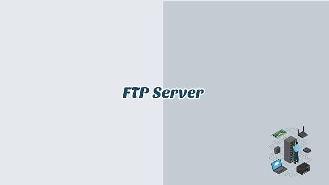 BAB 10 - FTP Server