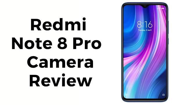 Redmi Note 8 Pro camera review