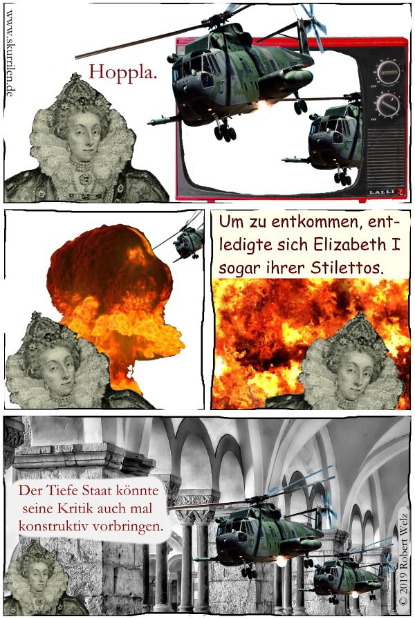 Tiefer Staat, Militärisch-industrieller Komplex, Hubschrauber, Anschlag, Attentat, Königin, Elizabeth I, Attacke, Satire, Comic, Politik