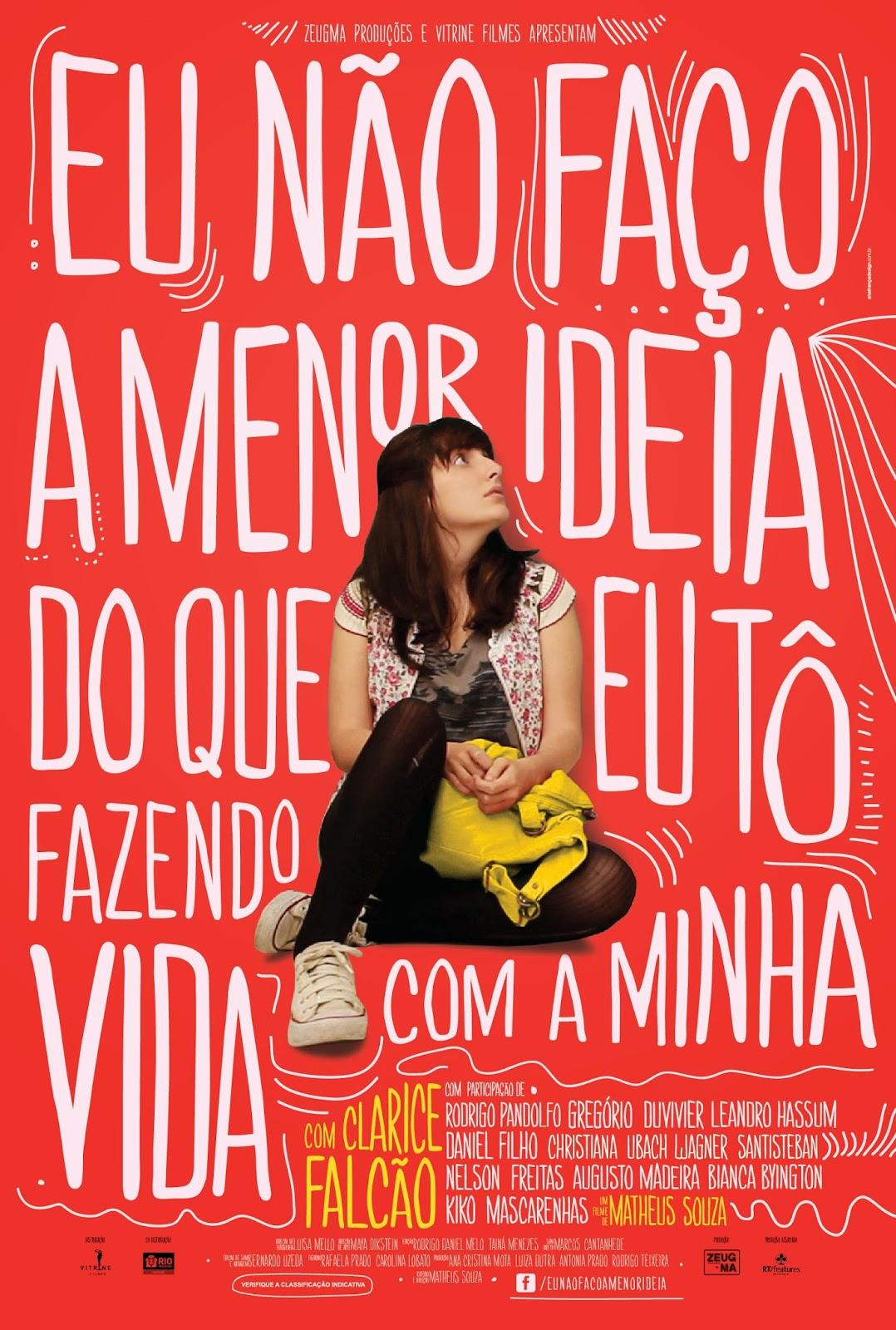 Eu Não Faço a Menor Ideia do que eu Tô Fazendo Com a Minha Vida – Nacional (2012)