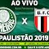 Jogo Palmeiras x Botafogo SP Ao Vivo 23/01/2019