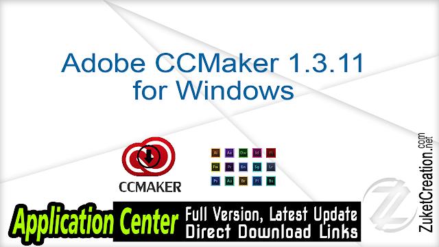 Adobe CCMaker 1.3.11 Adobe Downloader & Activation for Windows