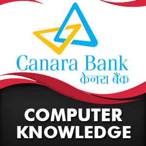 Computer Quiz For Canara Bank PO | 30- 11 - 18
