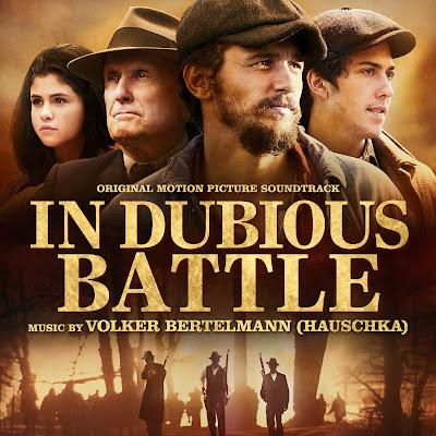 In Dubious Battle Soundtrack Hauschka