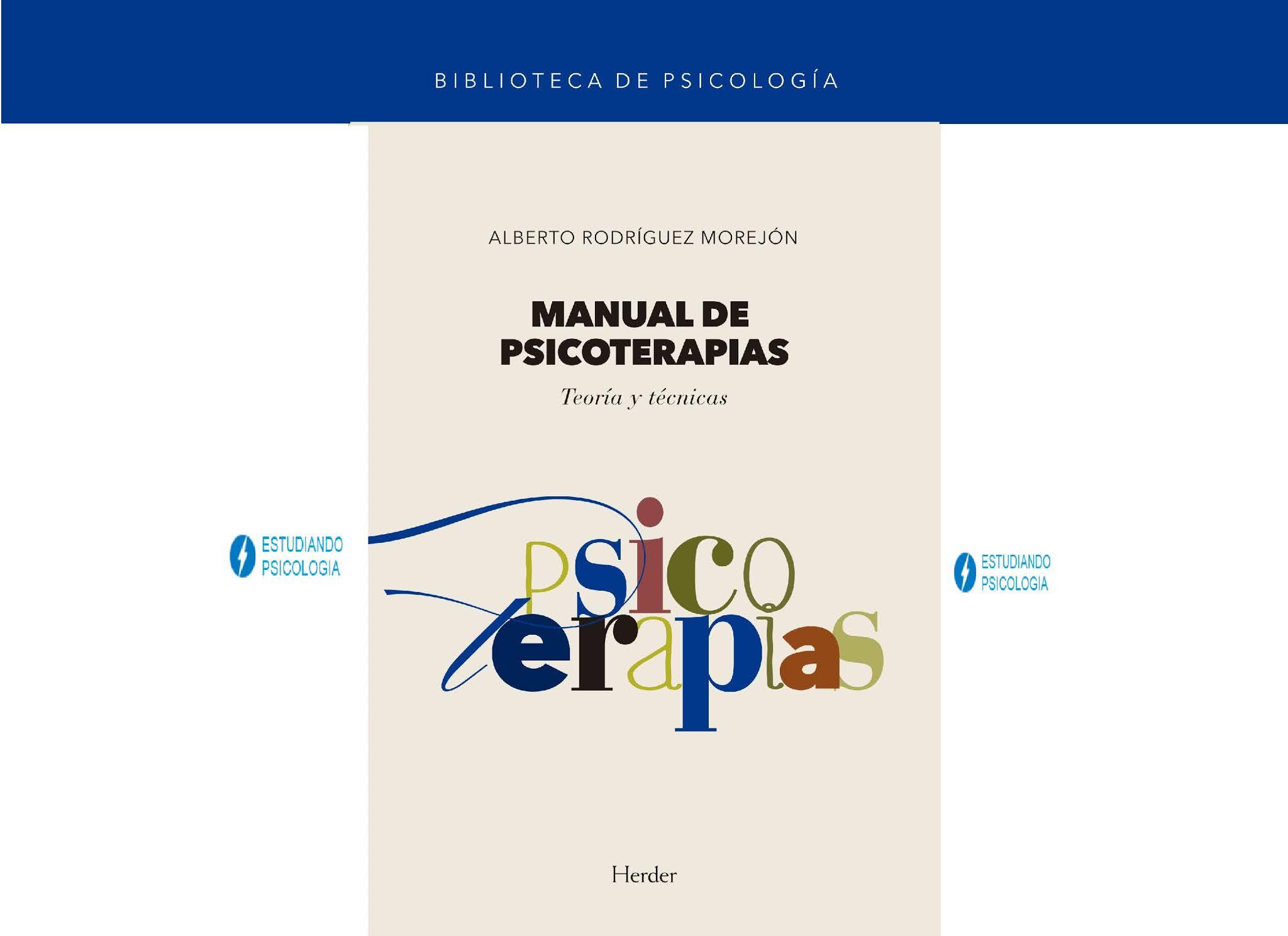 Manual de psicoterapias, Teoría y técnicas. PDF