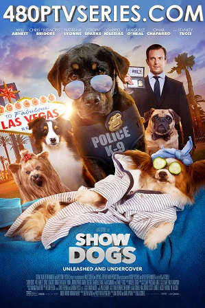 Watch Online Free Show Dogs (2018) Full Hindi Dual Audio Movie Download 480p 720p Bluray