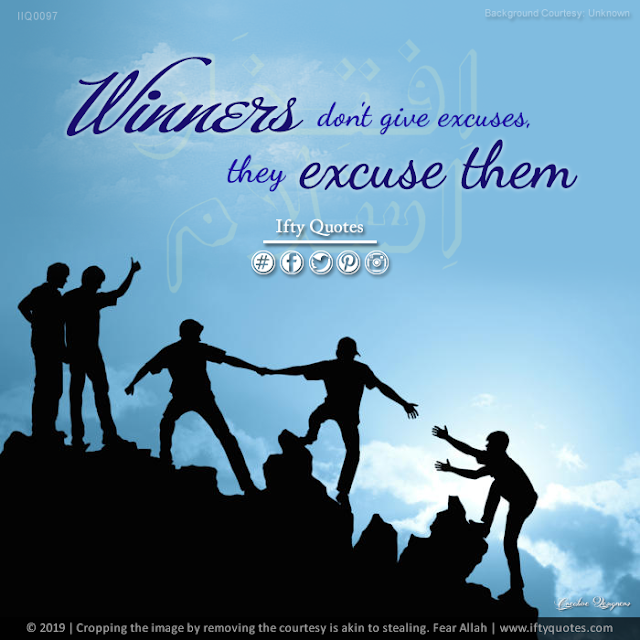 Ifty Quotes | Winners don't give excuses, they excuse them | Iftikhar Islam