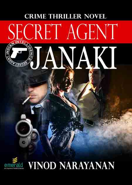 Secret Agent Janaki (Crime Thriller/English/ paper back) By Vinod Narayanan