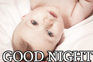 Good night baby pictures, good night baby pic