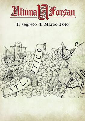 Ultima Forsan: Il segreto di Marco Polo
