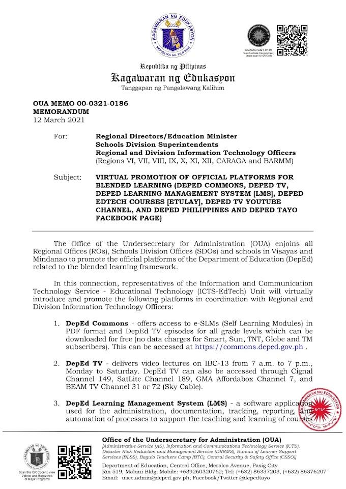 DEPED OUA MEMO 00-0321-0186 MEMORANDUM: VIRTUAL PROMOTION OF OFFICIAL PLATFORMS FOR BLENDED LEARNING