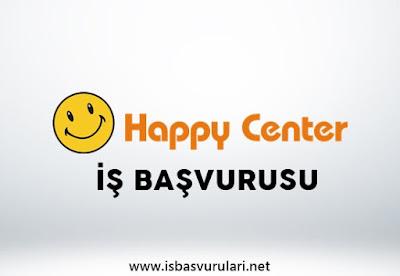 Happy Center iş başvurusu