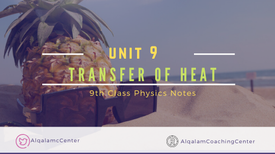 9th-class-physics-notes-for-transfer-of-heat