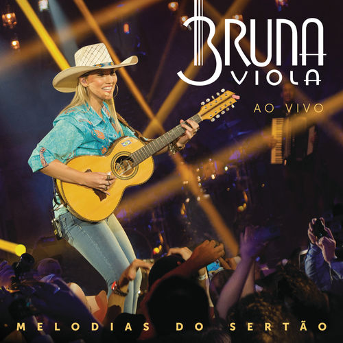 Melodias do Sertão – Bruna Viola