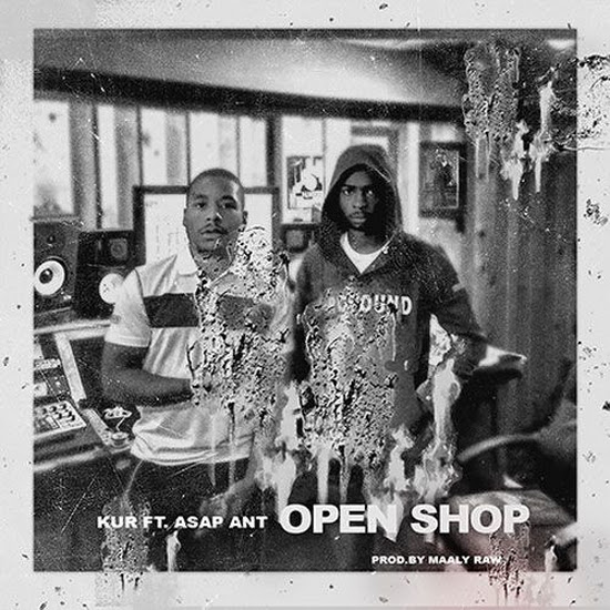 Kur - Open Shop (Feat. A$AP Ant)