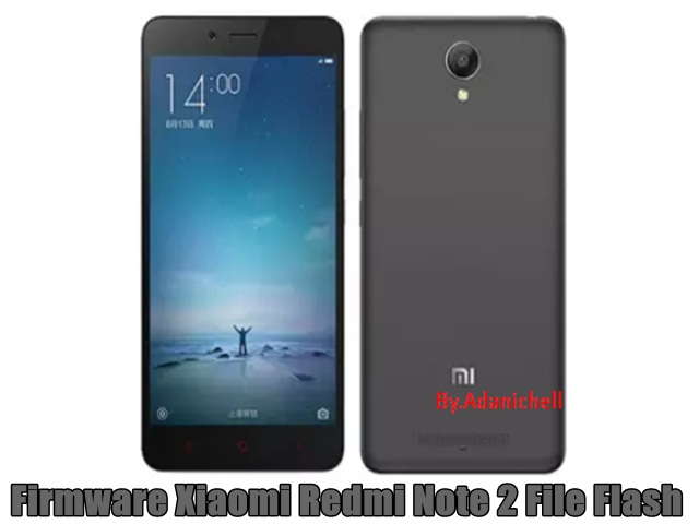 Firmware Xiaomi Redmi Note 2 File Flash