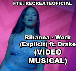Rihanna - Work (Explicit) ft. Drake (VIDEO MUSICAL) _1