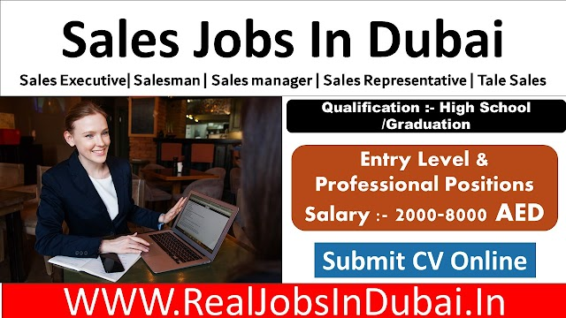 Sales Jobs In Dubai - UAE 2020