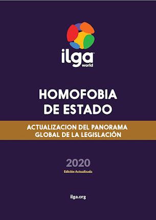 Informe ILGA Homofobia de Estado 2020.