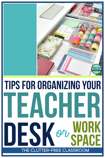 Is your teacher desk or workspace ready for back to school? Organize your elementary teacher supplies with these fun and easy classroom storage, set up, and design ideas from the Clutter Free Classroom! #classroomsetup #classroomdesign