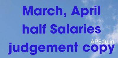 March, April half Salaries  judgement copy