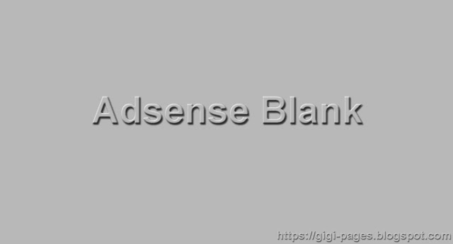 Tips Mengatasi Iklan Adsense Blank