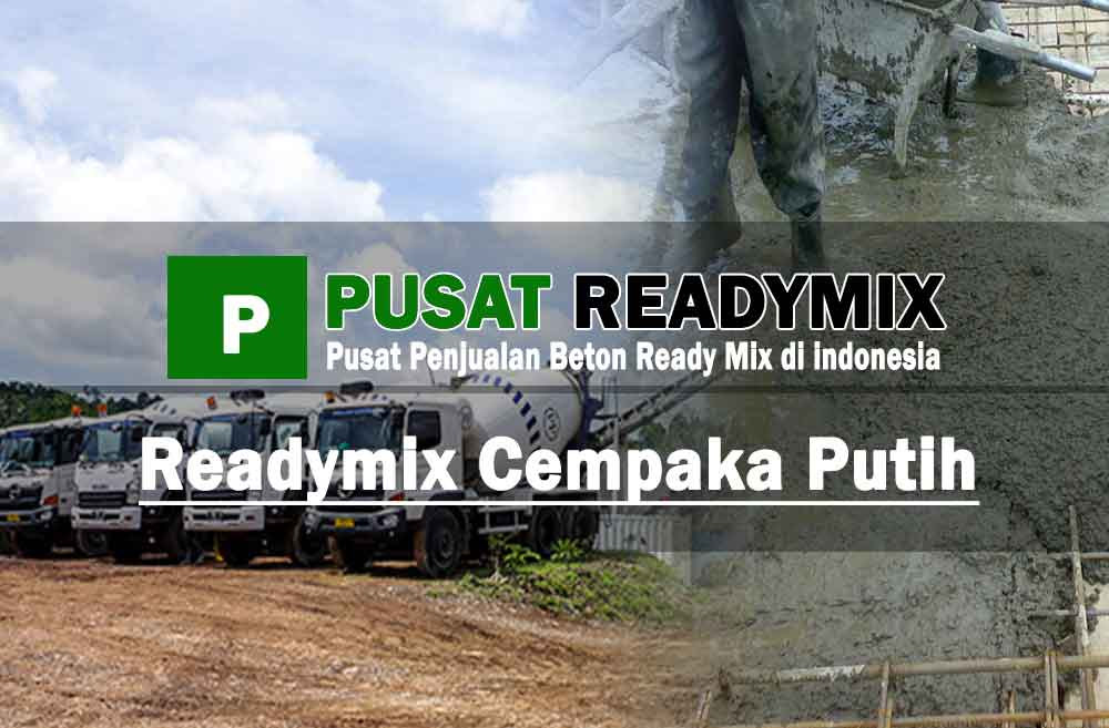 harga beton ready mix Cempaka Putih
