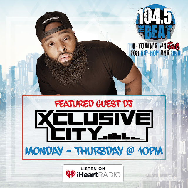 104.5 The Beat - DJ Xclusive City Featured Guest DJ