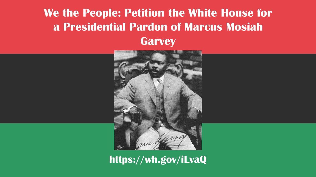 marcus garvey essay best images about african american history the  we the people petition the white house for a presidential pardon black lives matter amy ashwood garvey a bibliographic essay