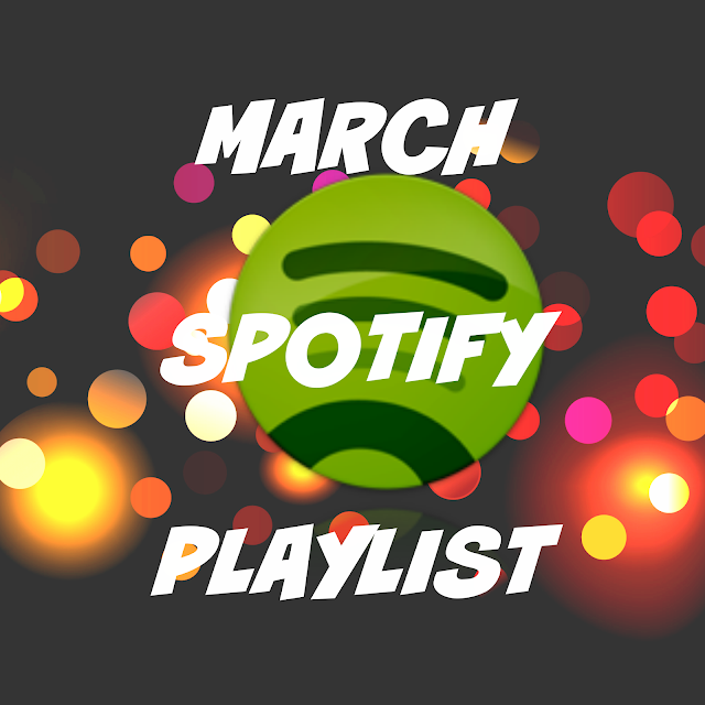 march spotify playlist