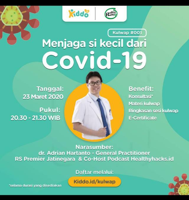 Yuk, tanya jawab langsung seputar cara menjaga si kecil dari Covid-19 di #KulwapKiddoid !    📆 Senin, 23 Maret 2020  ⏰ Pukul 20.30 – 21.30