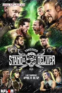 عرض WWE NXT TakeOver: Stand & Deliver Night 1 2021 مترجم اون لاين