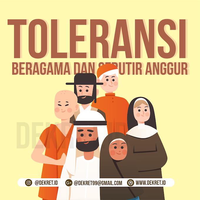 TOLERANSI BERAGAMA DAN SEBUTIR ANGGUR