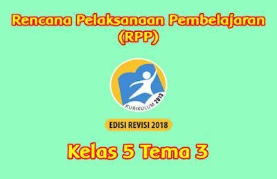 download rpp kelas 5 tema 3 k13 tahun 2019 2020