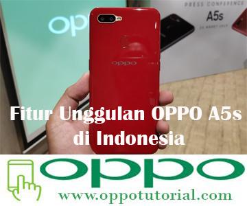 Fitur Unggulan OPPO A5s di Indonesia
