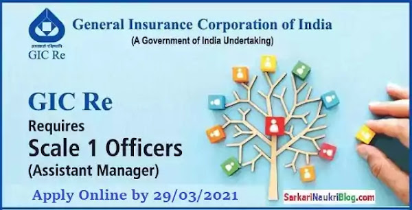GIC Re Scale-I Officer Vacancy Recruitment 2021