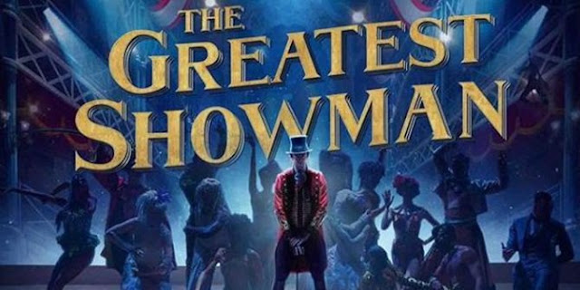 Sinopsis Film The Greatest Showman (2017)