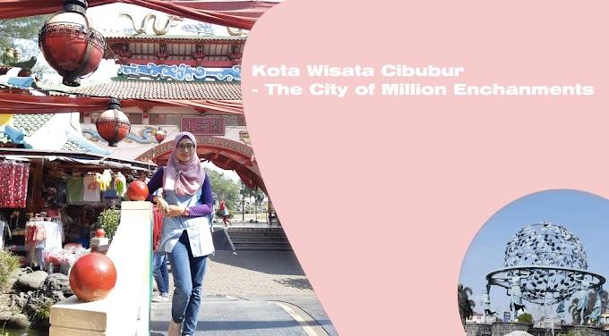 Kota Wisata Cibubur - The City of Million Enchantments