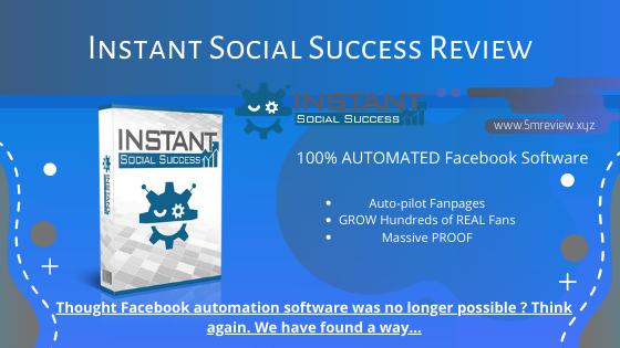 Instant Social Success Review - 100% Autopilot Tool For Facebook Page
