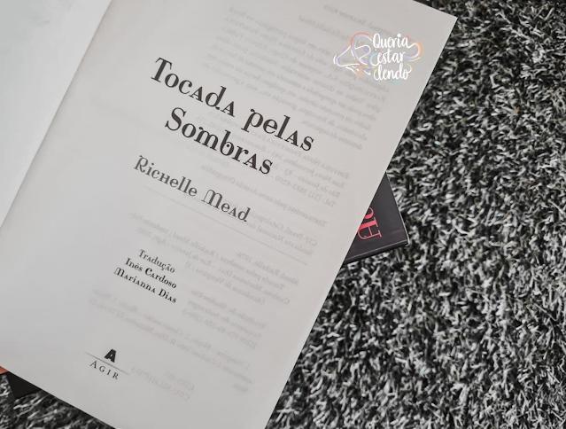 Resenha: Tocada pelas Sombras - Richelle Mead